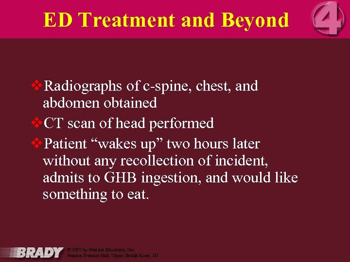 ED Treatment and Beyond v. Radiographs of c-spine, chest, and abdomen obtained v. CT