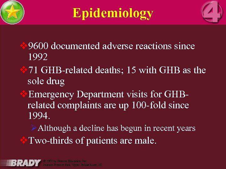 Epidemiology v 9600 documented adverse reactions since 1992 v 71 GHB-related deaths; 15 with