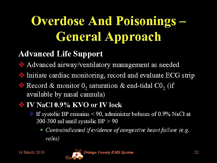 Overdose And Poisonings – General Approach Advanced Life Support v Advanced airway/ventilatory management as