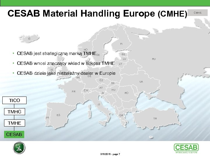 CESAB Material Handling Europe (CMHE) IS FI NO • CESAB jest strategiczną marką TMHESE