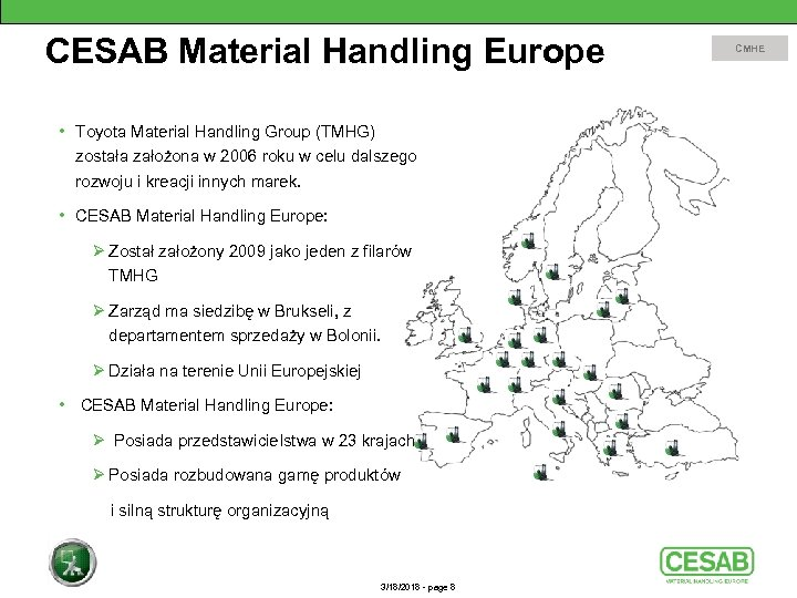CESAB Material Handling Europe • Toyota Material Handling Group (TMHG) została założona w 2006