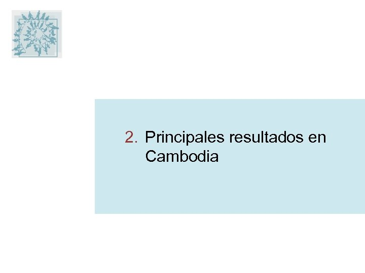 2. Principales resultados en Cambodia