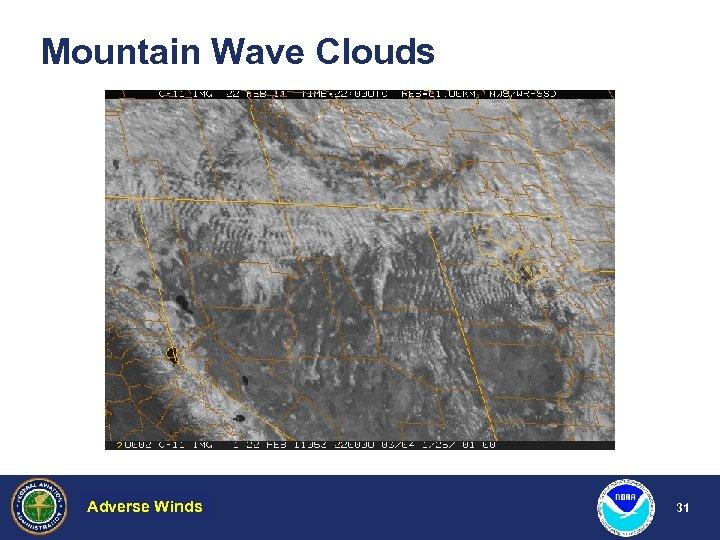 Mountain Wave Clouds Adverse Winds Hazardous Weather 31