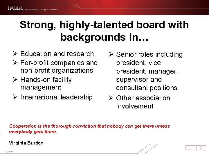 Strong, highly-talented board with backgrounds in… Ø Education and research Ø For-profit companies and