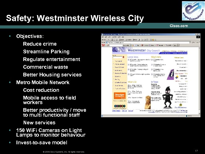 Safety: Westminster Wireless City • Objectives: Reduce crime Streamline Parking Regulate entertainment Commercial waste