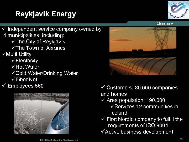 Reykjavik Energy ü Independent service company owned by 4 municipalities, including: üThe City of