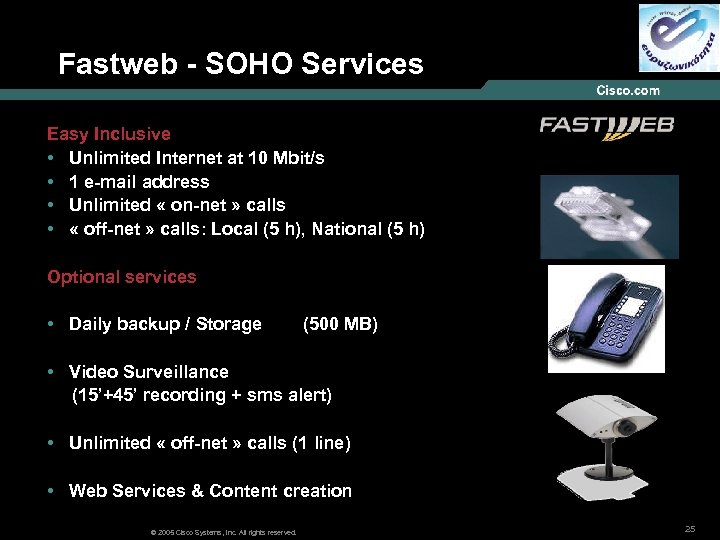 Fastweb - SOHO Services Easy Inclusive • Unlimited Internet at 10 Mbit/s • 1
