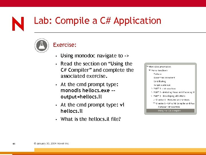 "Lab: Compile a C# Application Exercise: • • Read the section on ""Using the"