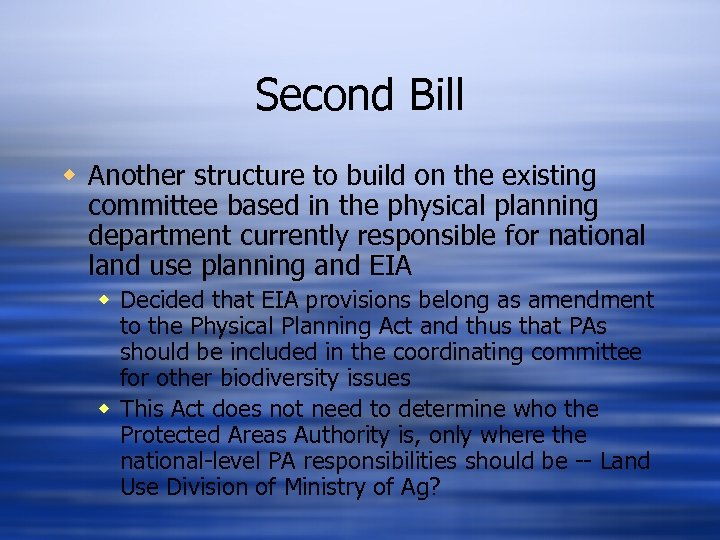 Second Bill w Another structure to build on the existing committee based in the