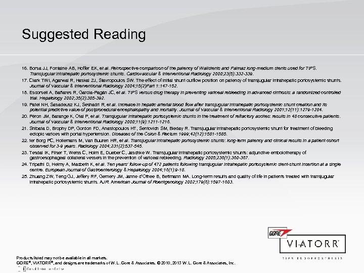 Suggested Reading 16. Borsa JJ, Fontaine AB, Hoffer EK, et al. Retrospective comparison of
