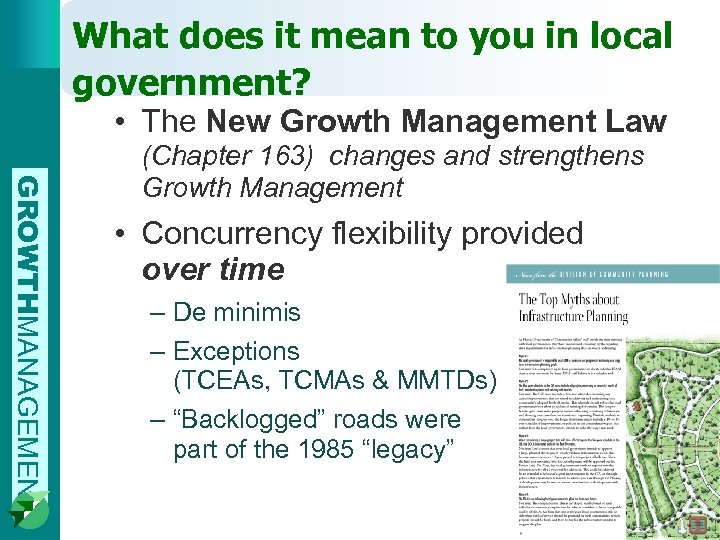 What does it mean to you in local government? • The New Growth Management