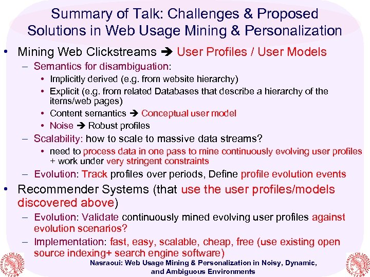 Summary of Talk: Challenges & Proposed Solutions in Web Usage Mining & Personalization •