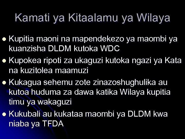 Kamati ya Kitaalamu ya Wilaya Kupitia maoni na mapendekezo ya maombi ya kuanzisha DLDM