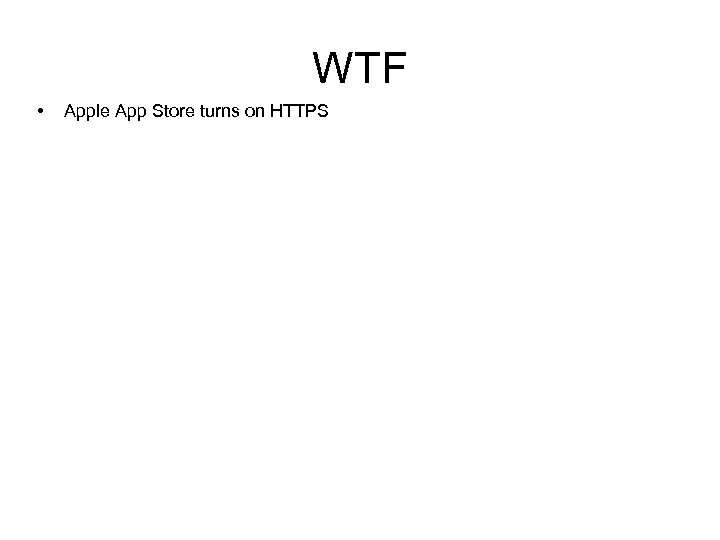 WTF • Apple App Store turns on HTTPS