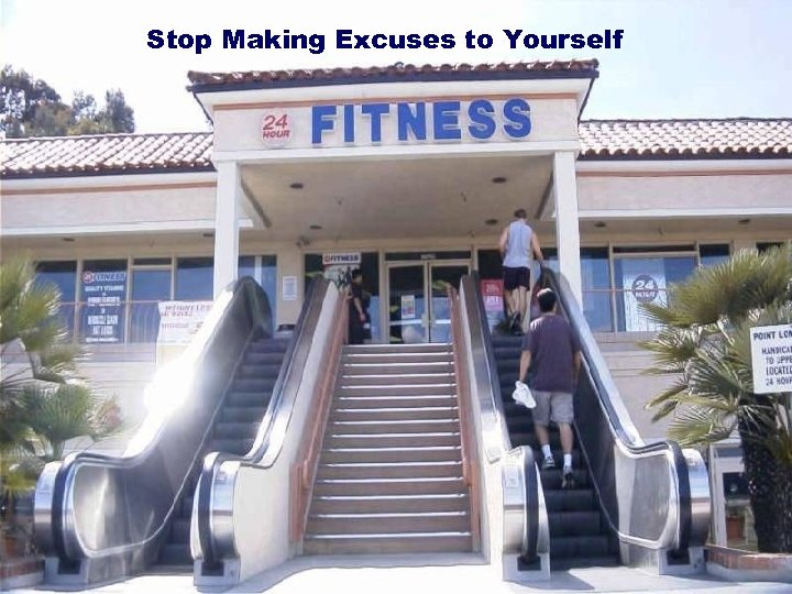 Stop Making Excuses to Yourself