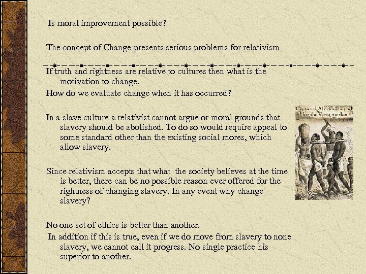 Is moral improvement possible? The concept of Change presents serious problems for relativism