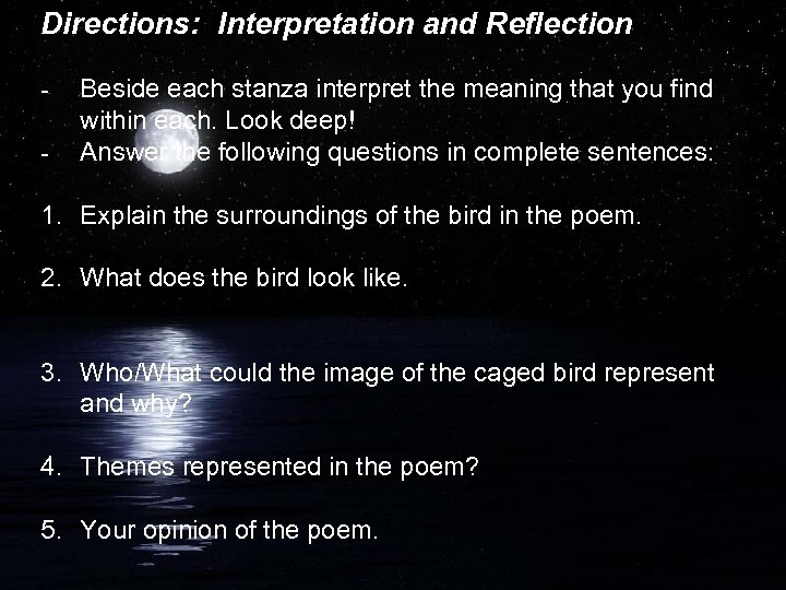 Directions: Interpretation and Reflection - Beside each stanza interpret the meaning that you find