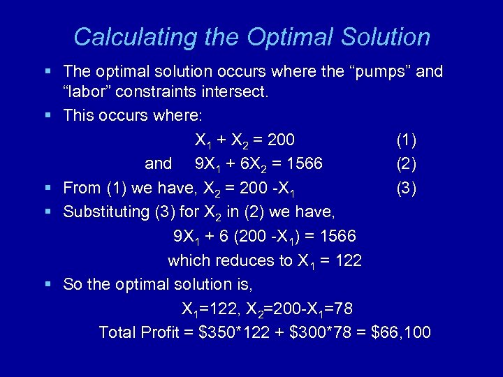 """Calculating the Optimal Solution § The optimal solution occurs where the """"pumps"""" and """"labor"""""""