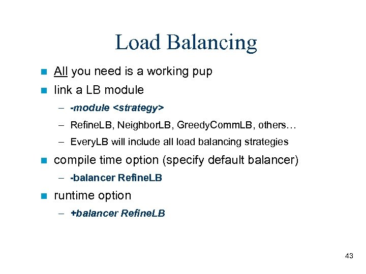 Load Balancing n All you need is a working pup n link a LB