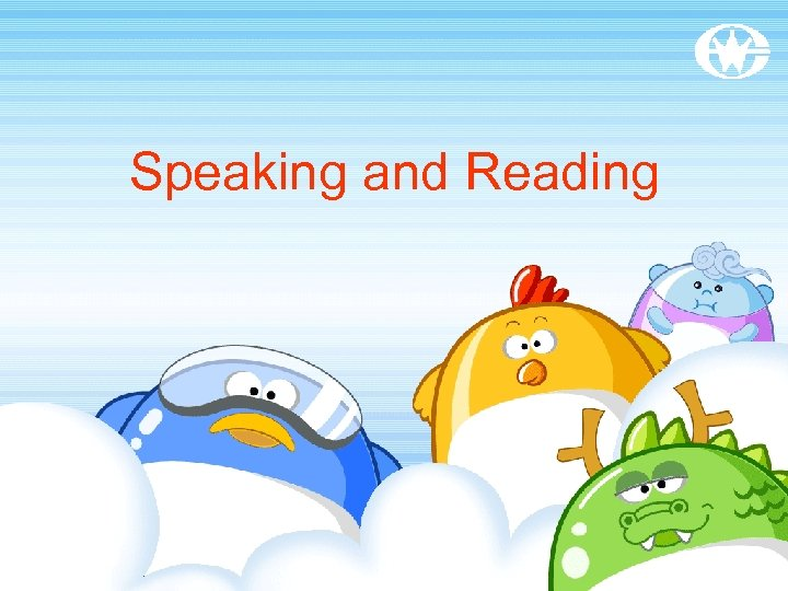 Speaking and Reading