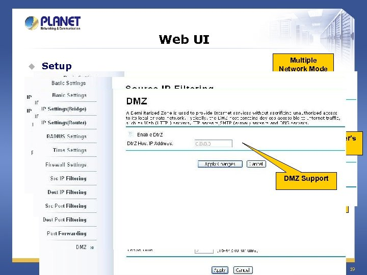 Web UI u Setup Multiple Network Mode Support RADIUS server's Settings Multiple-WAN type support