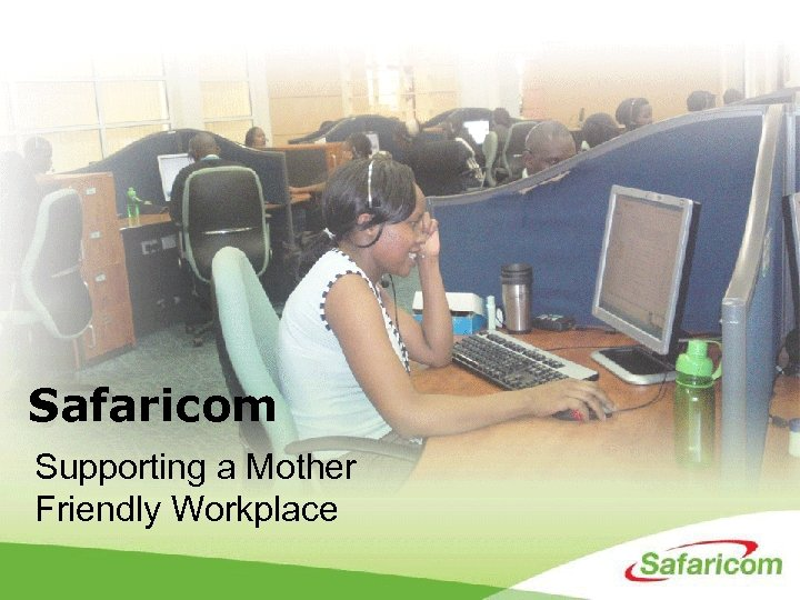 Safaricom Supporting a Mother Friendly Workplace