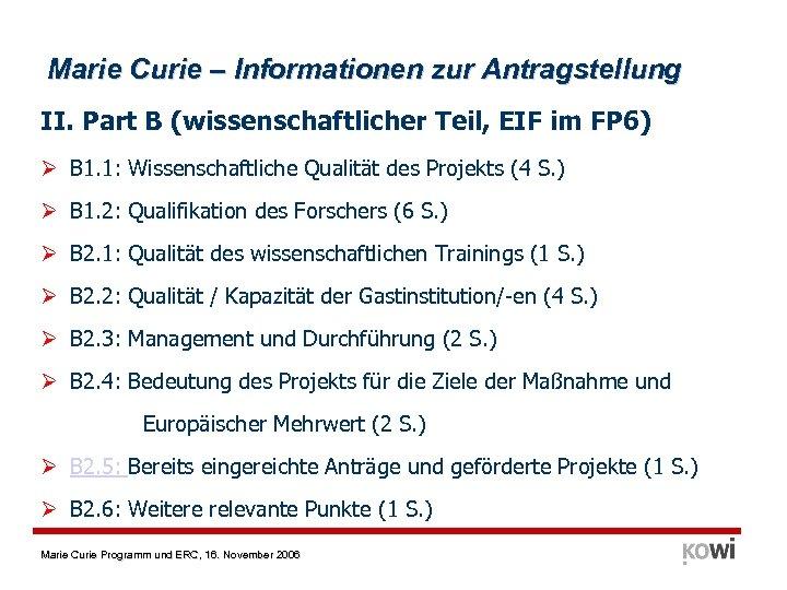 Marie Curie – Informationen zur Antragstellung II. Part B (wissenschaftlicher Teil, EIF im FP