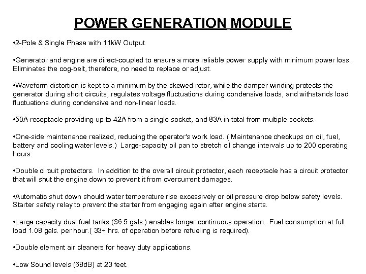 POWER GENERATION MODULE • 2 -Pole & Single Phase with 11 k. W Output.