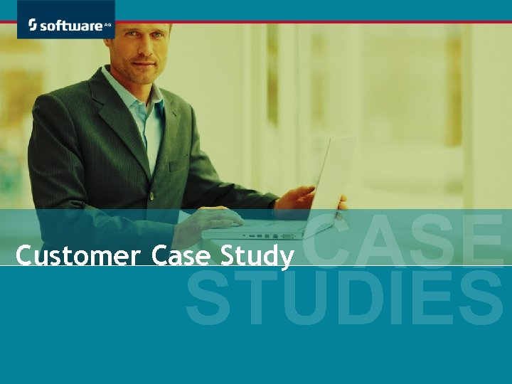 CASE STUDIES Customer Case Study