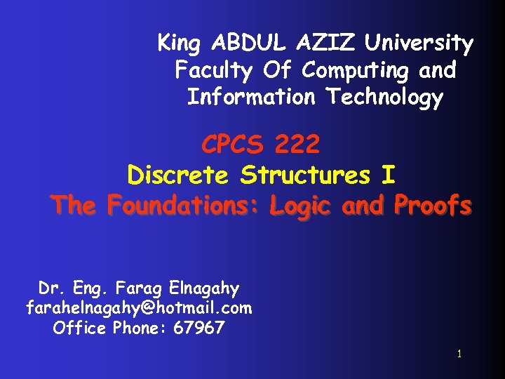 King ABDUL AZIZ University Faculty Of Computing and Information Technology CPCS 222 Discrete Structures