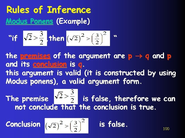 """Rules of Inference Modus Ponens (Example) """"if , then """" the premises of the"""