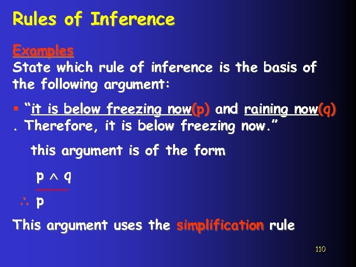 Rules of Inference Examples State which rule of inference is the basis of the