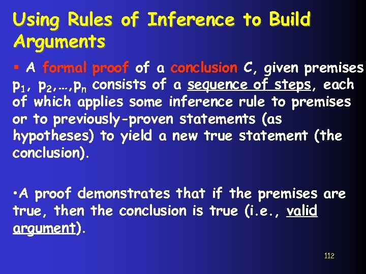 Using Rules of Inference to Build Arguments § A formal proof of a conclusion