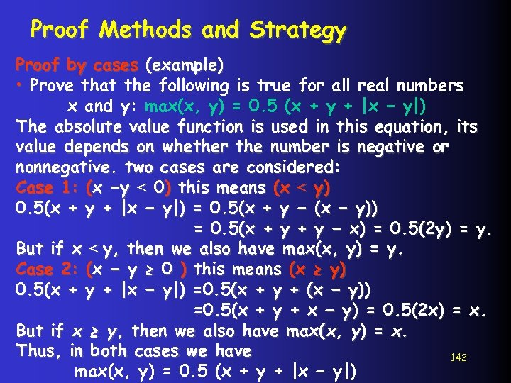 Proof Methods and Strategy Proof by cases (example) • Prove that the following is
