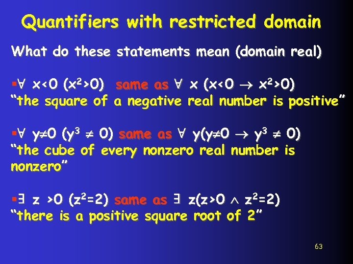 Quantifiers with restricted domain What do these statements mean (domain real) §∀ x<0 (x