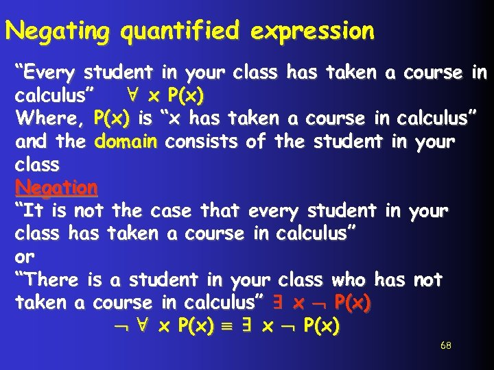 """Negating quantified expression """"Every student in your class has taken a course in calculus"""""""