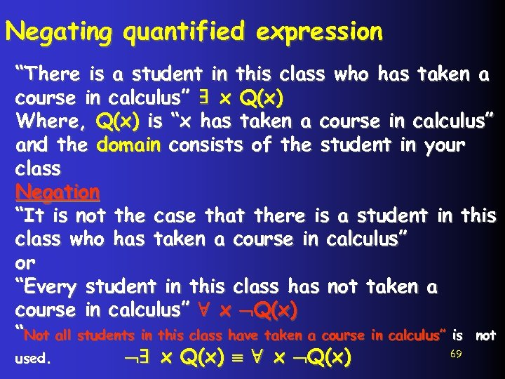 """Negating quantified expression """"There is a student in this class who has taken a"""