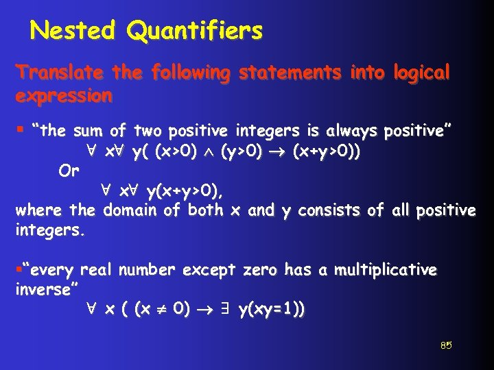 """Nested Quantifiers Translate the following statements into logical expression § """"the sum of two"""