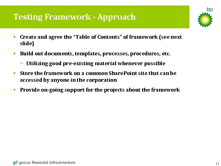 "Testing Framework - Approach • Create and agree the ""Table of Contents"" of framework"