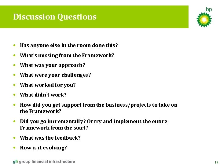 Discussion Questions • Has anyone else in the room done this? • What's missing