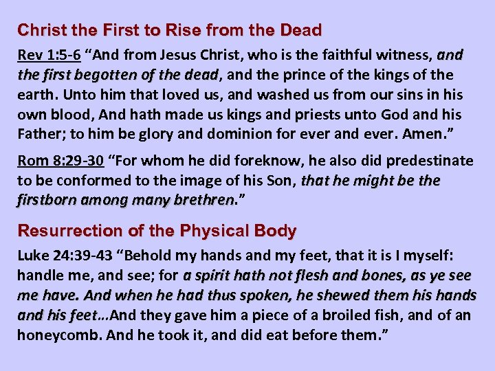 """Christ the First to Rise from the Dead Rev 1: 5 -6 """"And from"""
