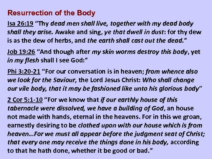 """Resurrection of the Body Isa 26: 19 """"Thy dead men shall live, together with"""