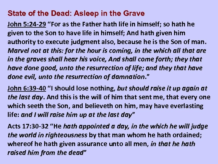 """State of the Dead: Asleep in the Grave John 5: 24 -29 """"For as"""
