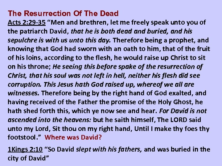 """The Resurrection Of The Dead Acts 2: 29 -35 """"Men and brethren, let me"""