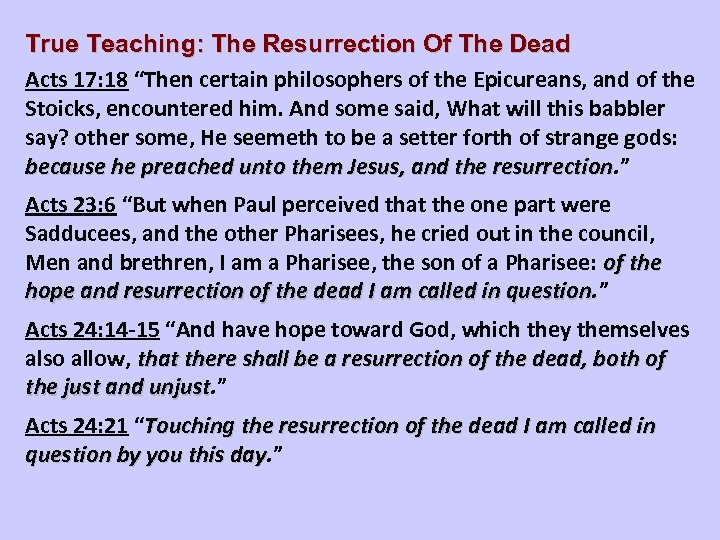 """True Teaching: The Resurrection Of The Dead Acts 17: 18 """"Then certain philosophers of"""
