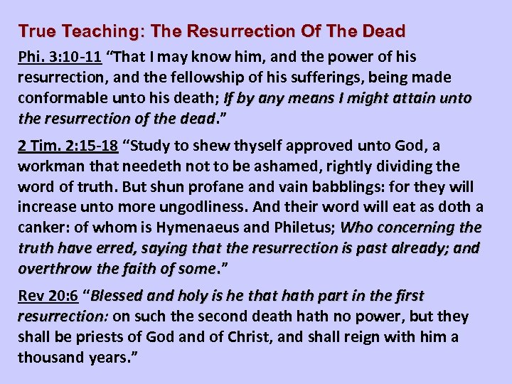 """True Teaching: The Resurrection Of The Dead Phi. 3: 10 -11 """"That I may"""