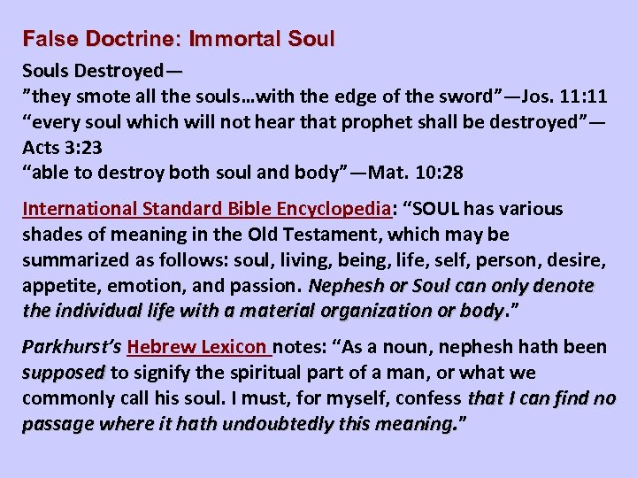 """False Doctrine: Immortal Souls Destroyed— """"they smote all the souls…with the edge of the"""