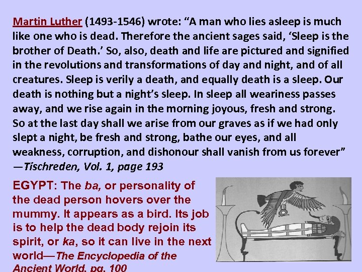 """Martin Luther (1493 -1546) wrote: """"A man who lies asleep is much like one"""