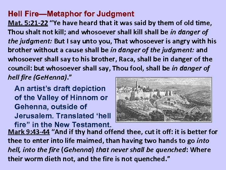 """Hell Fire—Metaphor for Judgment Mat. 5: 21 -22 """"Ye have heard that it was"""