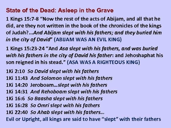"""State of the Dead: Asleep in the Grave 1 Kings 15: 7 -8 """"Now"""